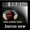 WE STAND FOR JUSTICE, WE STAND FOR PEOPLE AND STAND FOR AHMED ADIB ….. FREE ADIB