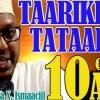 DAAWO Qaybta 10aad ee Taxanaha Taariikhda Tataarka iyo qaabkii loo burburiyey Hadhaagii Dowladdii Ayuubiyiinta