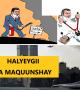 DAAWO: QISADA MADAXWEYNIHII HALYEEYGA AHAA EE LA MAQUUNSHAY